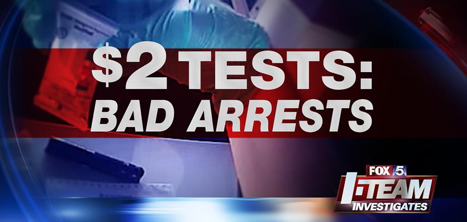 $2 Tests: Bad Arrests