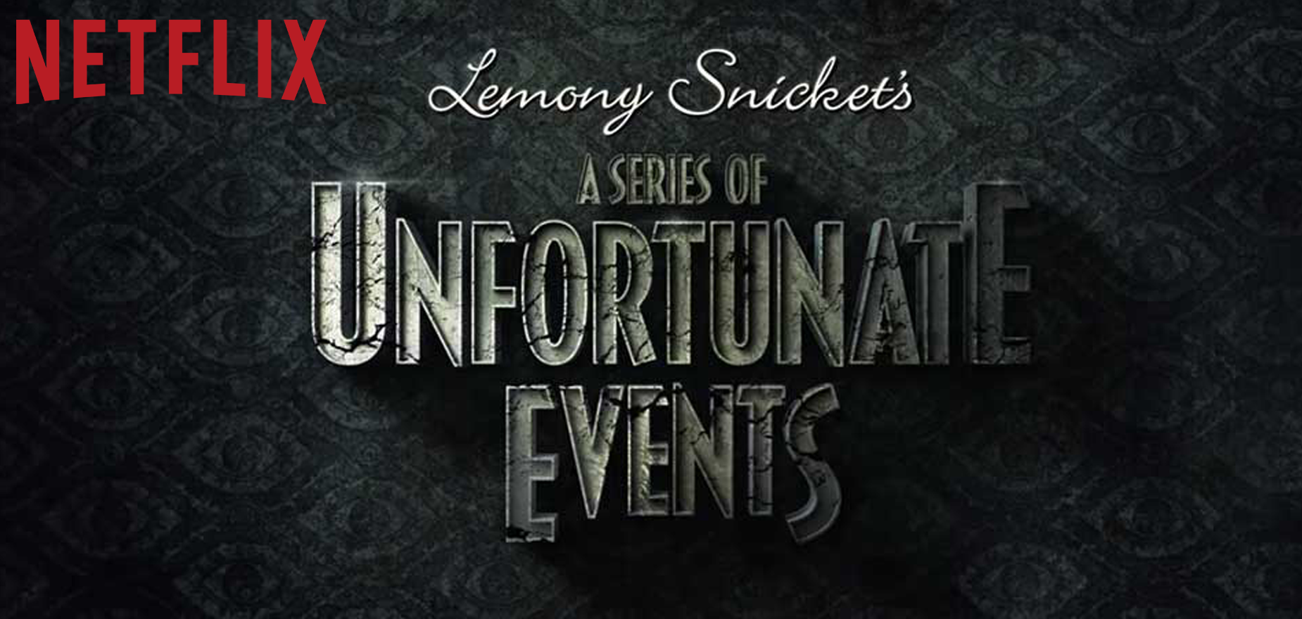 A Series of Unfortunate Events - Netflix