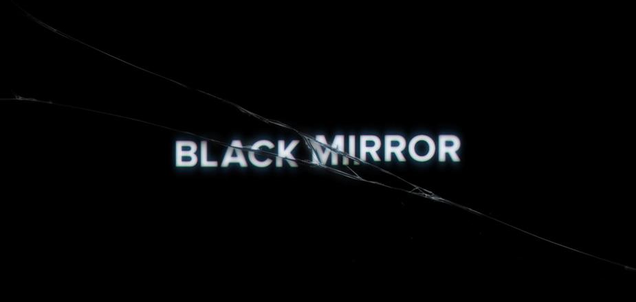 Black Mirror (Channel 4, DirecTV, Netflix)