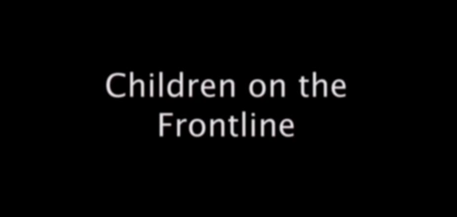 Children on the Frontline