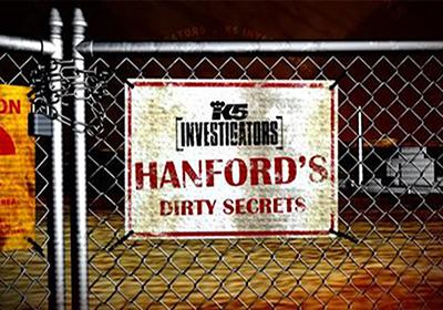 Hanfords dirty secret