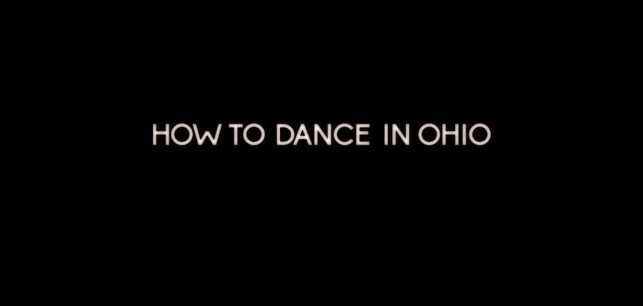 How to Dance in Ohio (HBO)