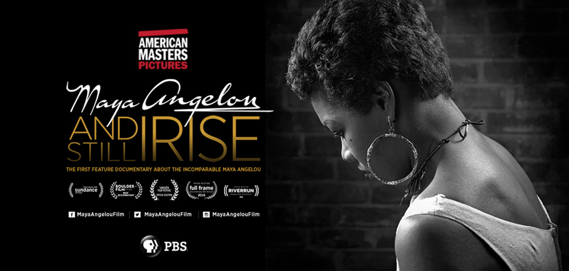 Maya Angelou: And Still I Rise - The People's Poet Media Group, LLC, THIRTEEN's AMERICAN MASTERS for WNET and ITVS in association with Artemis Rising