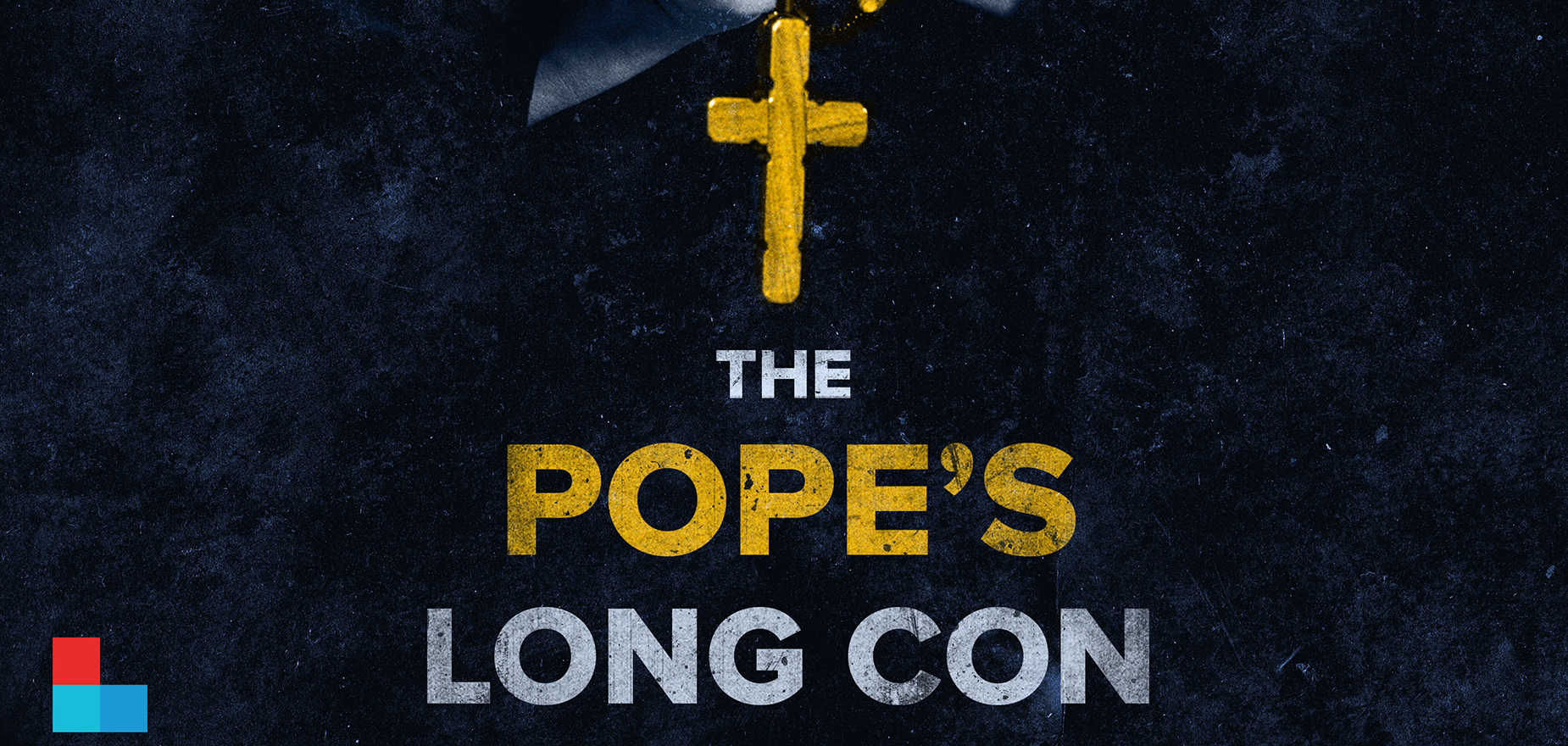 The Pope's Long Con - Kentucky Center for Investigative Reporting, Louisville Public Media